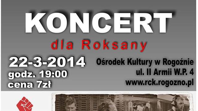 Koncert dla Roksany jutro w Rogoźnie!