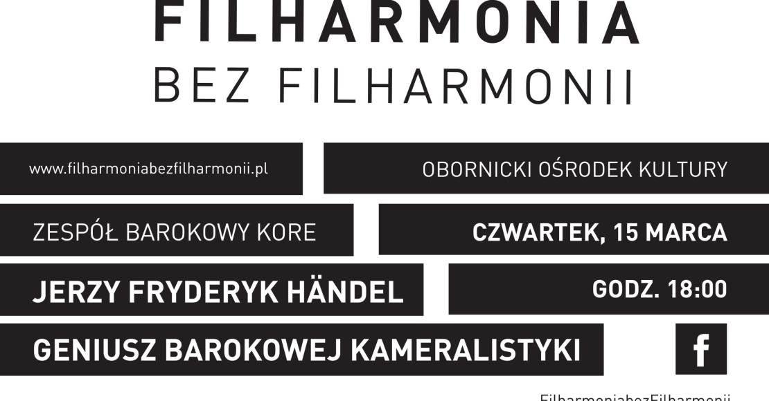 Filharmonia bez filharmonii koncert barokowy w ook