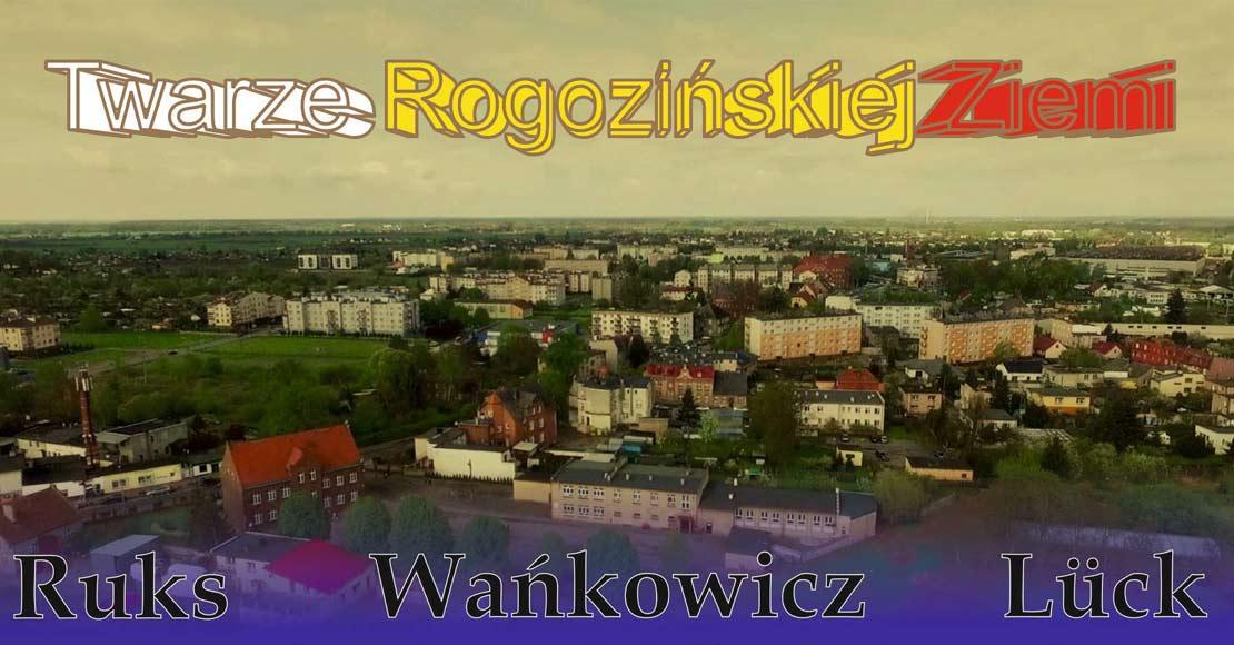 Twarze Rogozińskiej Ziemi