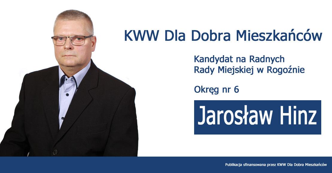 Jarosław Hinz - KWW Dla Dobra Mieszkańców