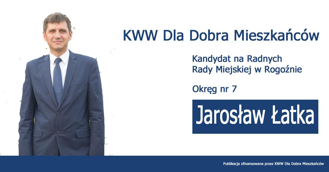 Jarosław Łatka - KWW Dla Dobra Mieszkańców