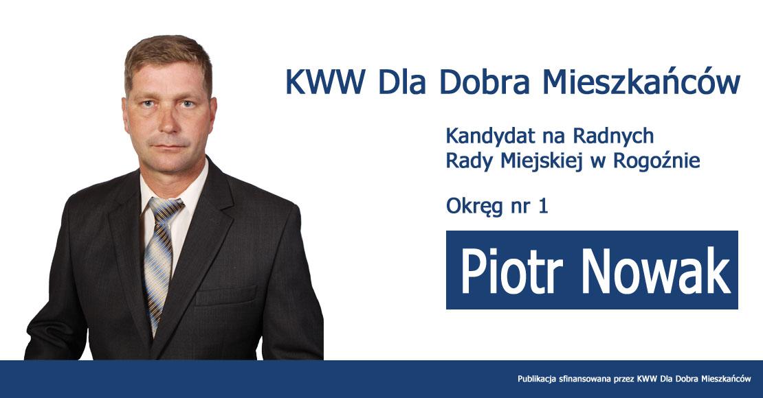 Piotr Nowak - KWW Dla Dobra Mieszkańców