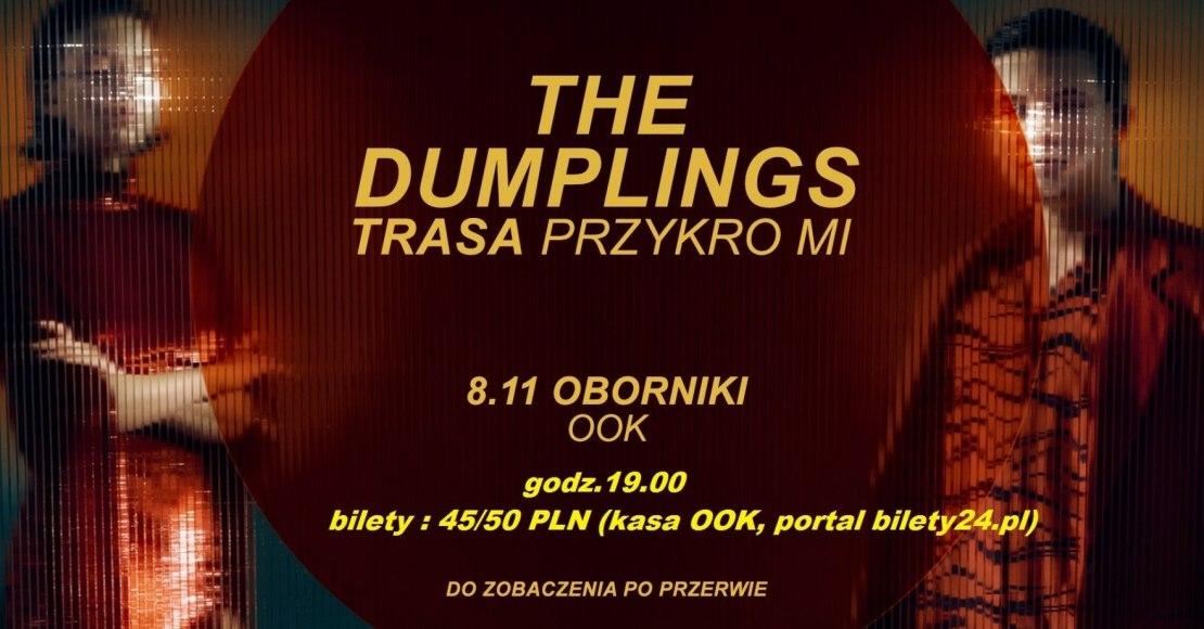 THE DUMPLINGS: POCZĄTEK TRASY W OBORNIKACH!
