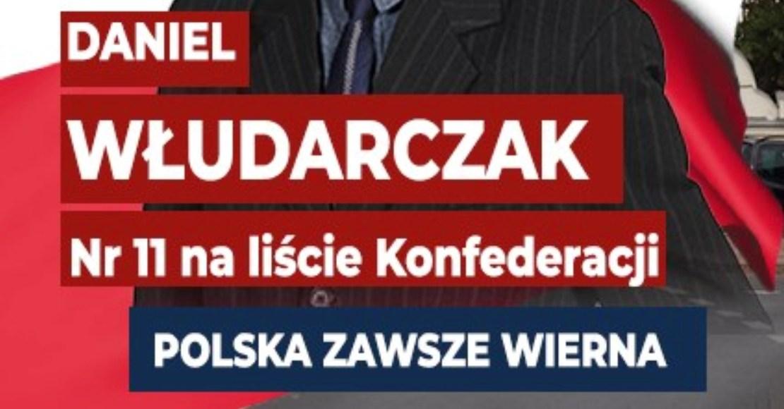 Daniel Włudarczak na liście KW Konfederacja Wolność i Niepodległość