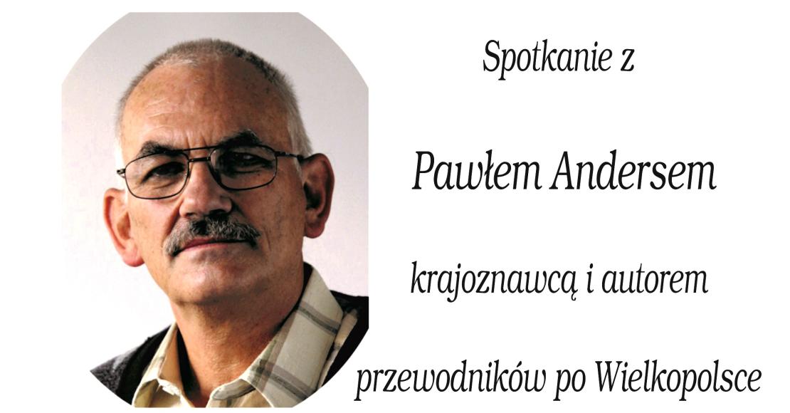 Spotkanie z Pawłem Andersem