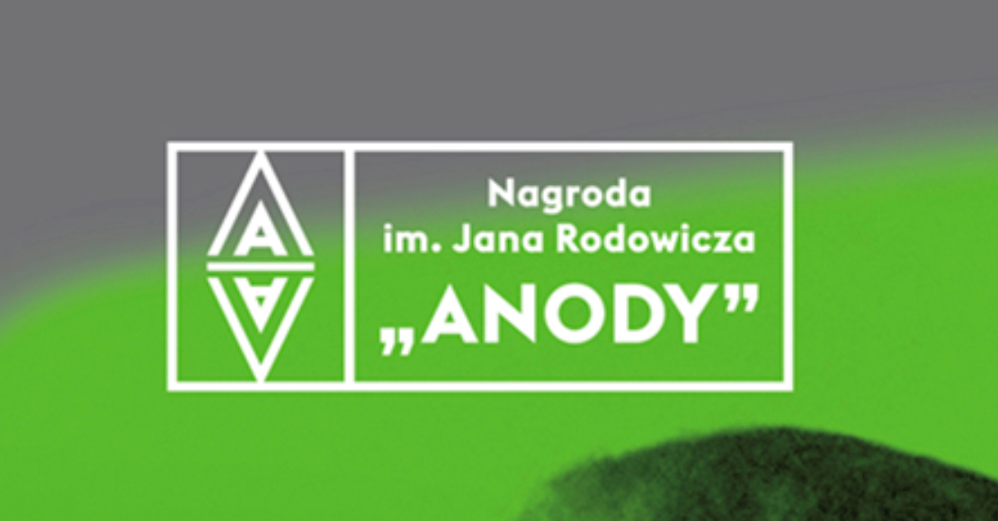 """IX edycja Nagrody im. Jana Rodowicza """"Anody"""""""