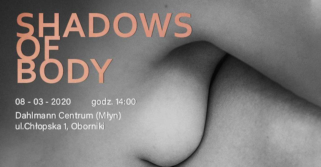 Shadows of body w Obornikach