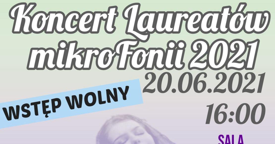 Koncert Laureatów Mikrofonii od 16:00
