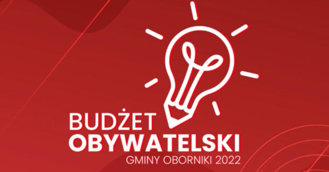 Zgłoś swój projekt do Budżetu Obywatelskiego Gminy Oborniki 2022!